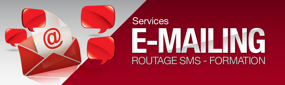 Emailing / routage SMS / Formation applications métier